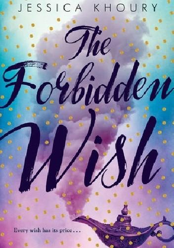Okładka książki The Forbidden Wish