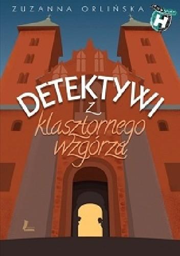 Okładka książki Detektywi z klasztornego wzgórza