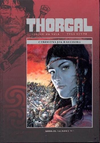 Okładka książki Thorgal: Kriss de Valnor tom 5 - Czerwona jak Raheborg