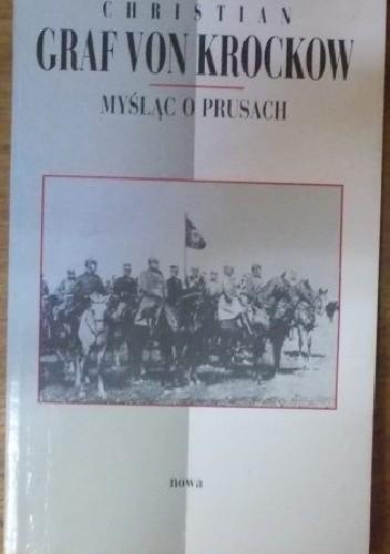 Okładka książki Myśląc o Prusach
