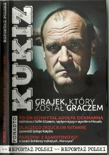 Okładka książki Kukiz. Grajek, który został graczem i inne