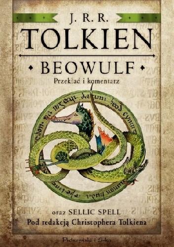 Okładka książki Beowulf. Przekład i komentarz oraz Sellic Spell
