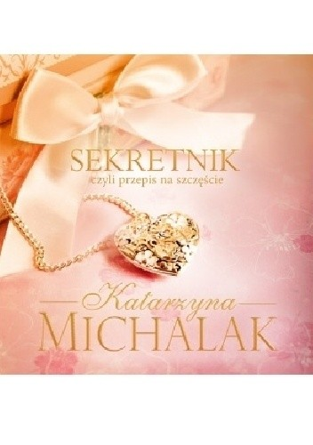 Okładka książki Sekretnik, czyli przepis na szczęście