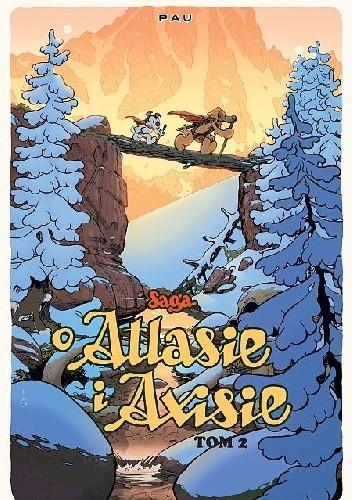 Okładka książki Saga o Atlasie i Axisie. Tom 2