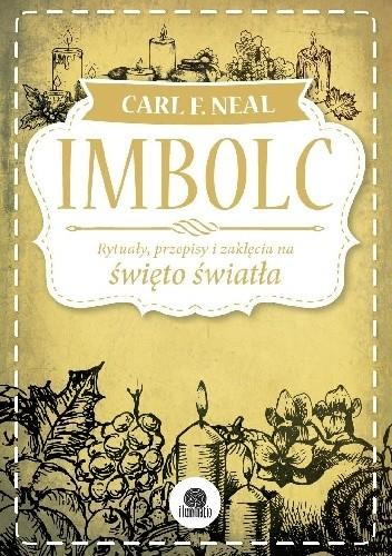 Okładka książki Imbolc. Rytuały, przepisy i zaklęcia na święto światła
