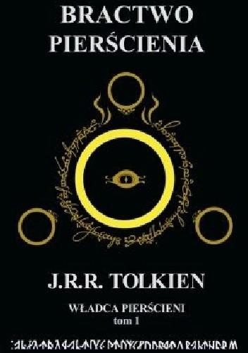 Okładka książki Władca Pierścieni. Tom 1. Bractwo Pierścienia