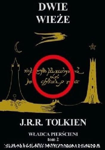 Okładka książki Władca Pierścieni. Tom 2. Dwie Wieże