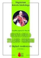 Quanta cura & Syllabus errorum. O błędach modernizmu