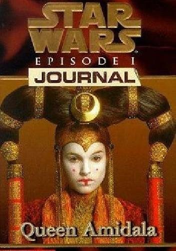 Okładka książki Star Wars Episode I Journal: Queen Amidala