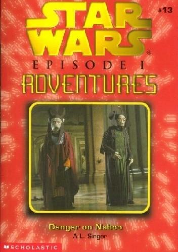 Okładka książki Danger on Naboo