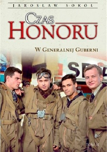Okładka książki Czas Honoru. W Generalnej Guberni