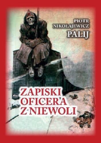 Okładka książki Zapiski oficera z niewoli