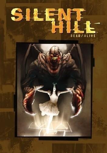 Okładka książki Silent Hill: Dead/Alive