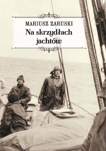 Okładka książki Na skrzydłach jachtów