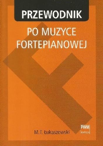 Okładka książki Przewodnik po muzyce fortepianowej