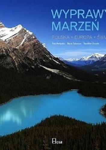 Okładka książki Wyprawy Marzeń