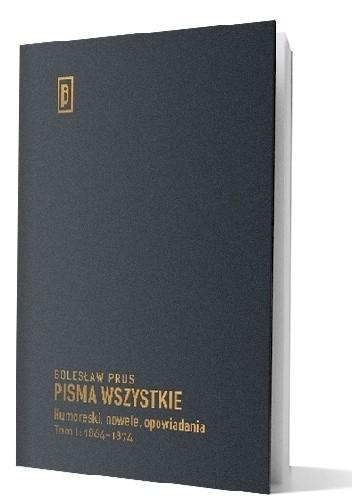 Okładka książki Humoreski, nowele, opowiadania. Tom I: 1864–1874