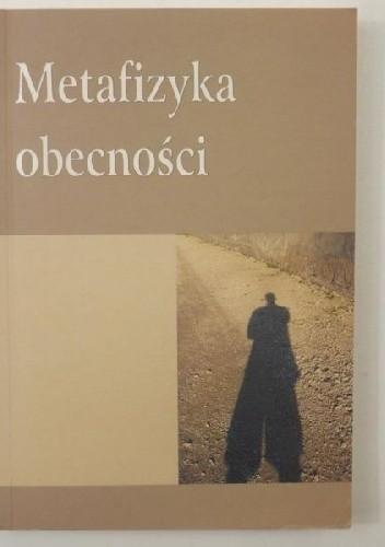 Okładka książki Metafizyka obecności