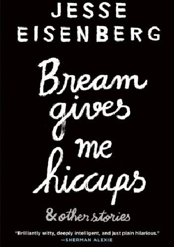 Okładka książki Bream Gives Me Hiccups