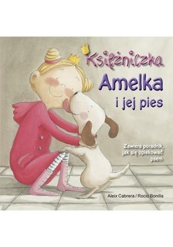 Okładka książki Księżniczka Amelka i jej pies