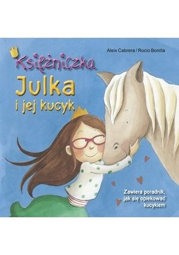 Okładka książki Księżniczka Julka i jej kucyk