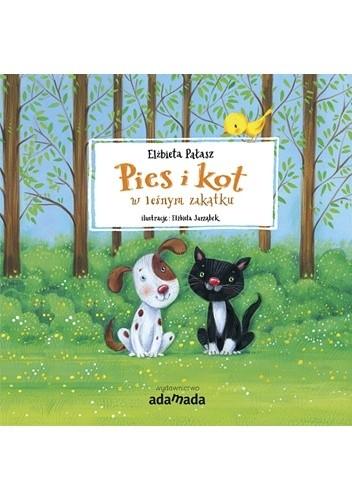 Okładka książki Pies i kot w leśnym zakątku