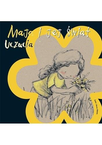 Okładka książki Maja i jej świat. Uczucia