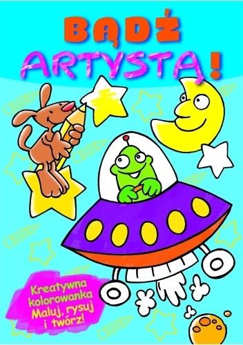 Okładka książki Bądź artystą! Zeszyt niebieski