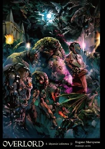 Okładka książki Overlord: Mężowie królestwa, cz. 2