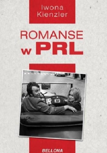 Okładka książki Romanse w PRL