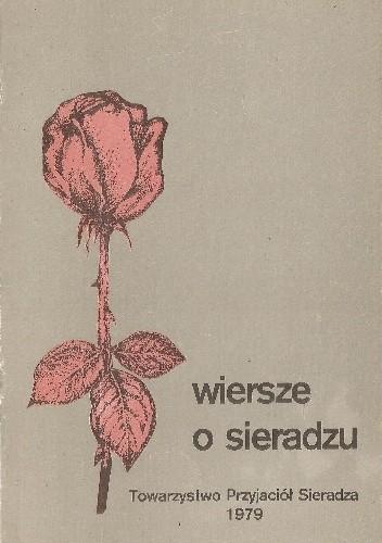 Okładka książki Wiersze o Sieradzu