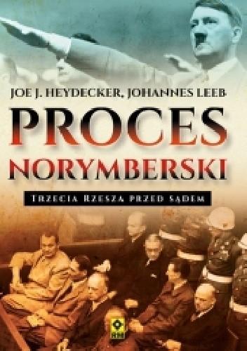 Okładka książki Proces norymberski. Trzecia Rzesza przed sądem