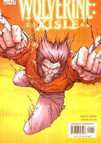 Okładka książki Wolverine: Xisle #1