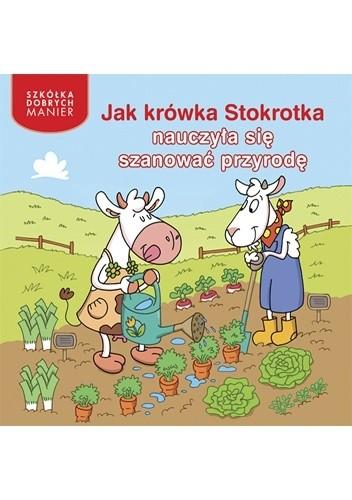 Okładka książki Jak krówka Stokrotka nauczyła się szanować przyrodę