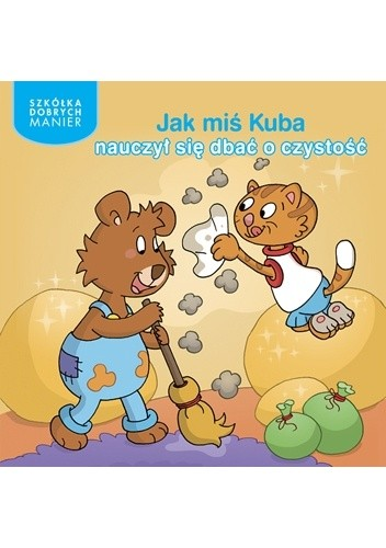 Okładka książki Jak miś Kuba nauczył się dbać o czystość