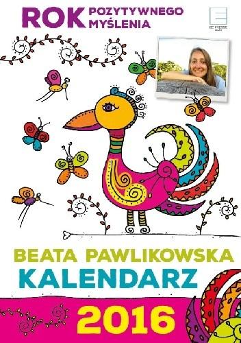 Okładka książki Rok dobrych myśli. Kalendarz 2016