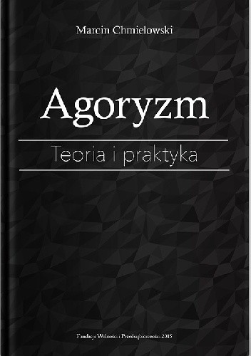Okładka książki Agoryzm. Teoria i praktyka