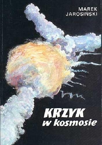 Okładka książki Krzyk w kosmosie