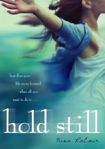 Okładka książki Hold Still