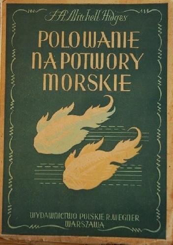 Okładka książki Polowanie na potwory morskie