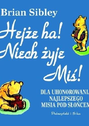 Okładka książki Hejże ha! Niech żyje Miś!