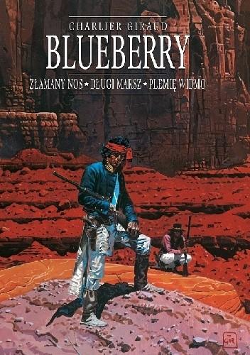 Okładka książki Blueberry. Integral 5. Złamany Nos, Długi marsz, Plemię widmo