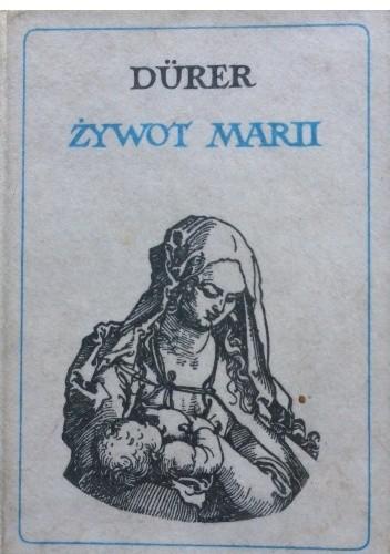 Okładka książki Albert Durer. Żywot Marii