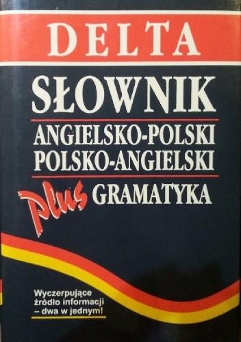 Okładka książki Słownik angielsko-polski polsko angielski plus gramatyka