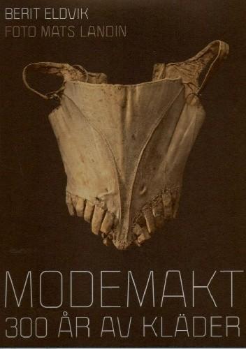 Okładka książki Modemakt - 300 år av kläder