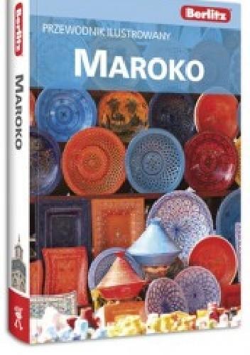 Okładka książki Maroko. Przewodnik Ilustrowany.