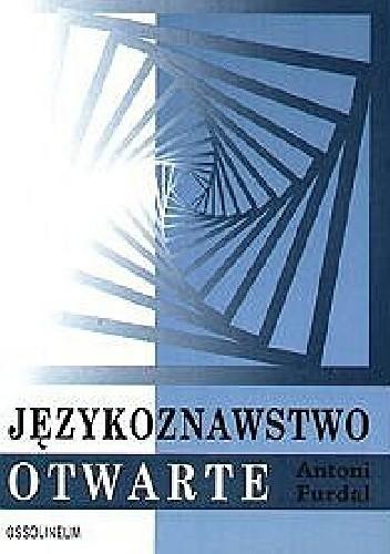 Okładka książki Językoznawstwo otwarte