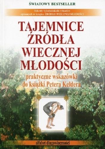 Okładka książki Tajemnice źródła wiecznej młodości