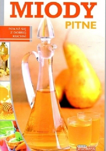 Okładka książki Miody pitne