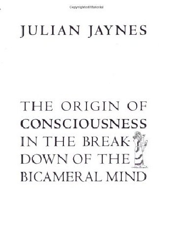 Okładka książki The Origin of Consciousness in the Breakdown of the Bicameral Mind
